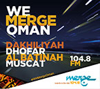 Merge FM now in Dhofar and Dakhiliyah on 104.8