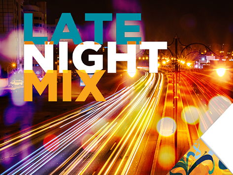 The Late-Night Mix