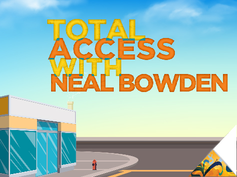 Total Access with Neal Bowden