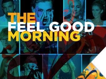 The Feel Good Morning